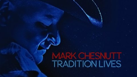 Mark Chesnutt Set To Release Tradition Lives On July 8